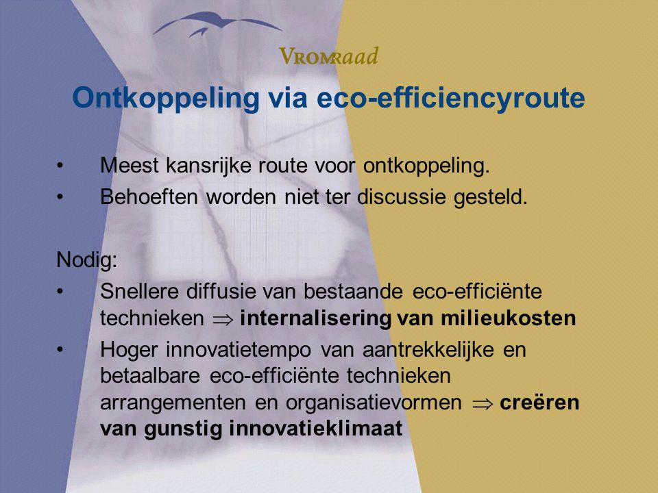 Ontkoppeling via eco-efficiencyroute Meest kansrijke route voor ontkoppeling.