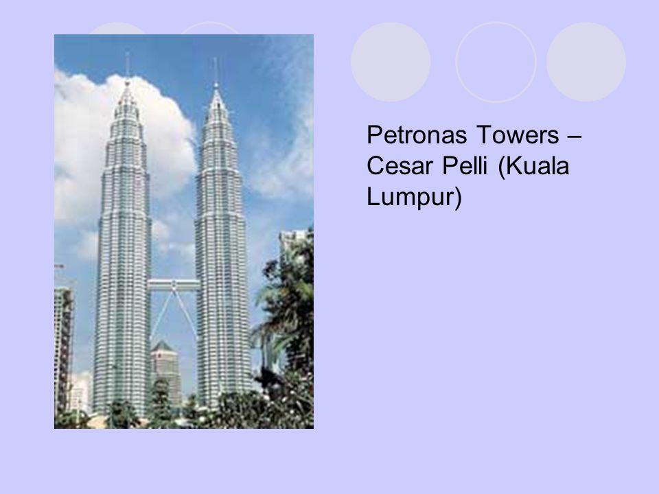 Petronas Towers – Cesar Pelli (Kuala Lumpur)