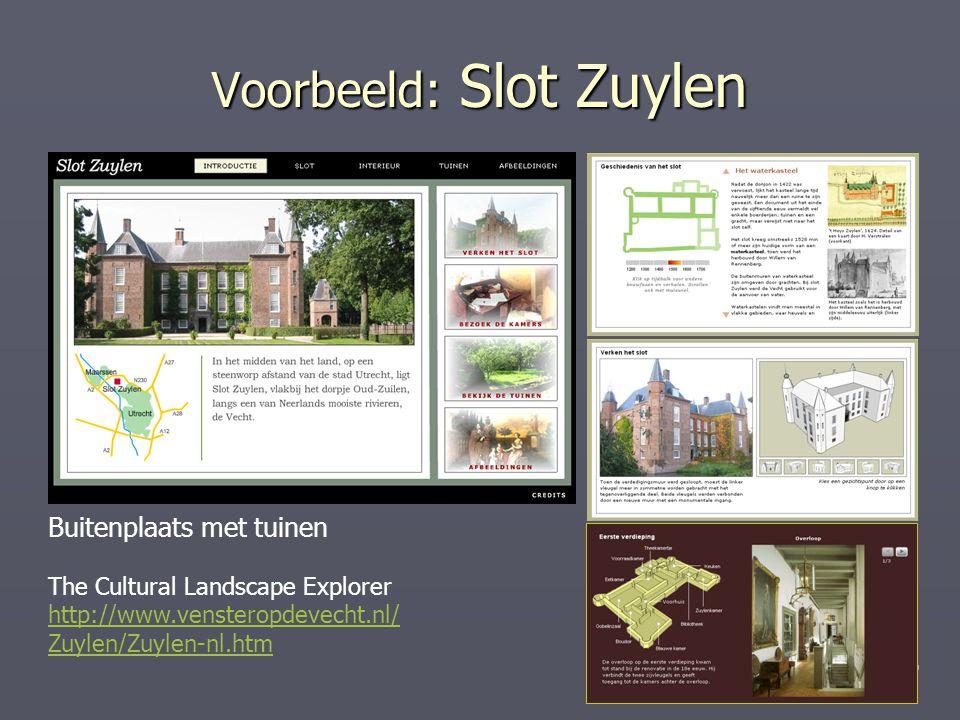 16/19 Voorbeeld: Slot Zuylen Buitenplaats met tuinen The Cultural Landscape Explorer http://www.vensteropdevecht.nl/ Zuylen/Zuylen-nl.htm
