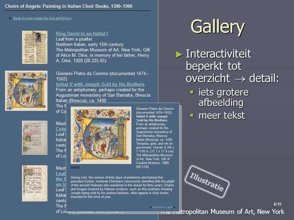 6/19 The Metropolitan Museum of Art, New York Gallery ► Interactiviteit beperkt tot overzicht  detail:  iets grotere afbeelding  meer tekst Illustratie