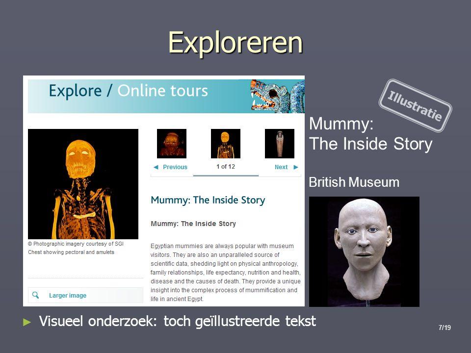7/19 Exploreren Mummy: The Inside Story British Museum ► Visueel onderzoek: toch geïllustreerde tekst Illustratie