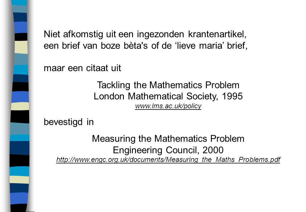 Resultaten van diagnostische toetsen aan de Universiteit van York in 1979-1999: Achteruitgang in wiskundige basisvaardigheden van 1stejaars is niet de schuld van docenten in het voortgezet onderwijs.