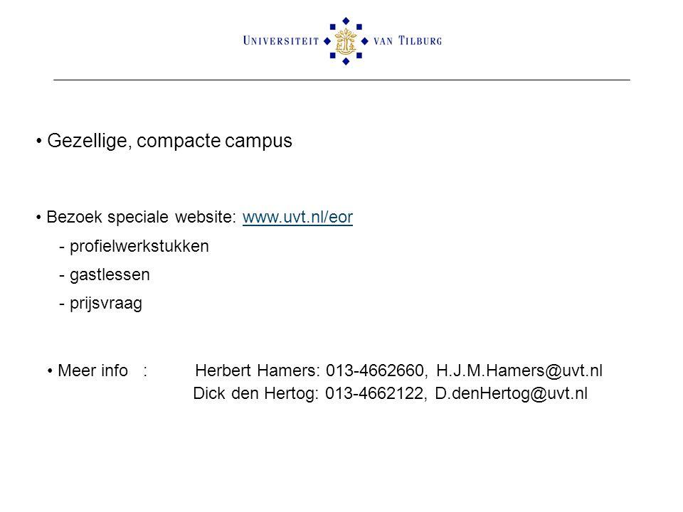 Bezoek speciale website: www.uvt.nl/eorwww.uvt.nl/eor - profielwerkstukken - gastlessen - prijsvraag Meer info : Herbert Hamers: 013-4662660, H.J.M.Ha