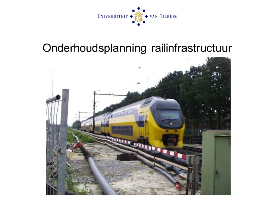 Onderhoudsplanning railinfrastructuur