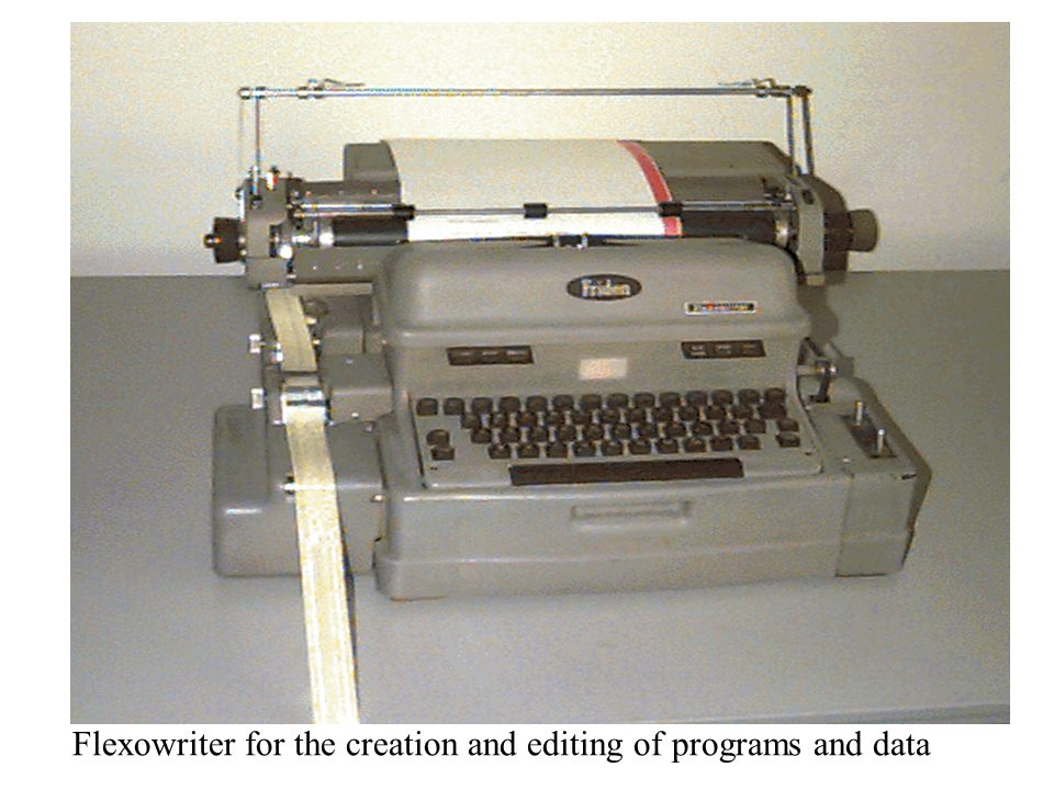 Flexowriter for the creation and editing of programs and data
