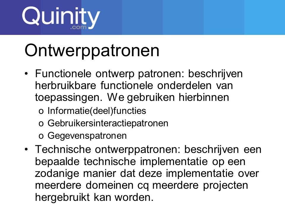 Ontwerppatronen Functionele ontwerp patronen: beschrijven herbruikbare functionele onderdelen van toepassingen.