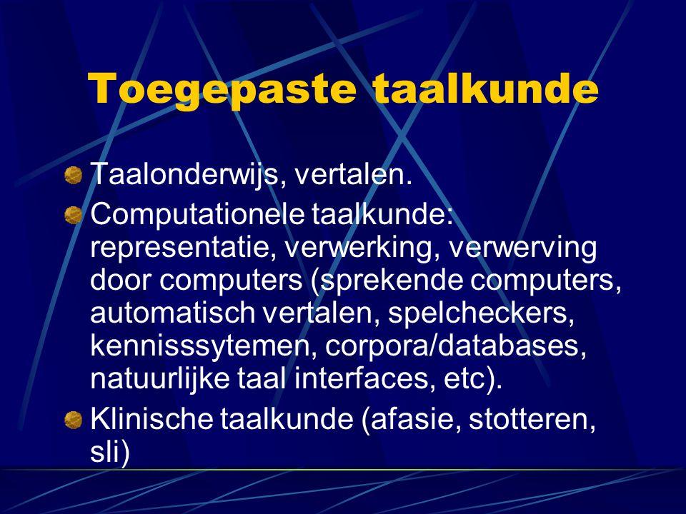 Toegepaste taalkunde Taalonderwijs, vertalen.