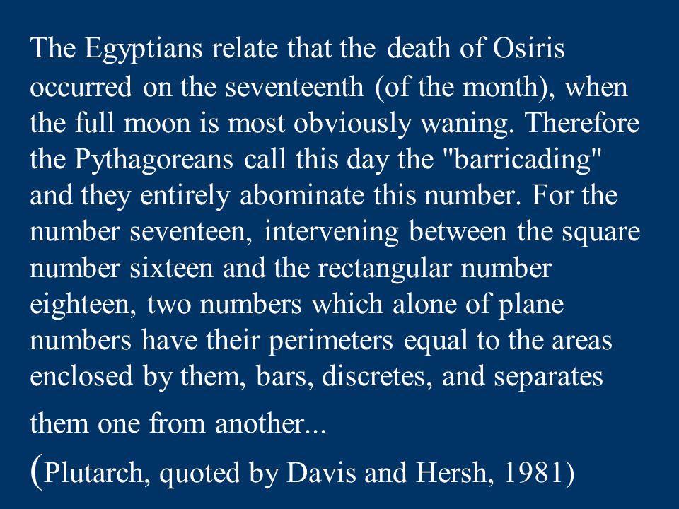 En even rekenen… 28 / 17= 1.647059Verschil √ e= 1.6487210.1009% 77 / 17= 4.529412 28 phi / 10= 4.5304950.02391% Osiris stierf op de 17 de dag van de 3 de maand, na 28 jaar koningschap  77: 2 x 30 + 17 = 77 ste dag van het jaar 28: maangetal e: getal van groei  √ e  root of new growth Phi: gulden snede Wat maakt dit probleem voor sommigen interessant?