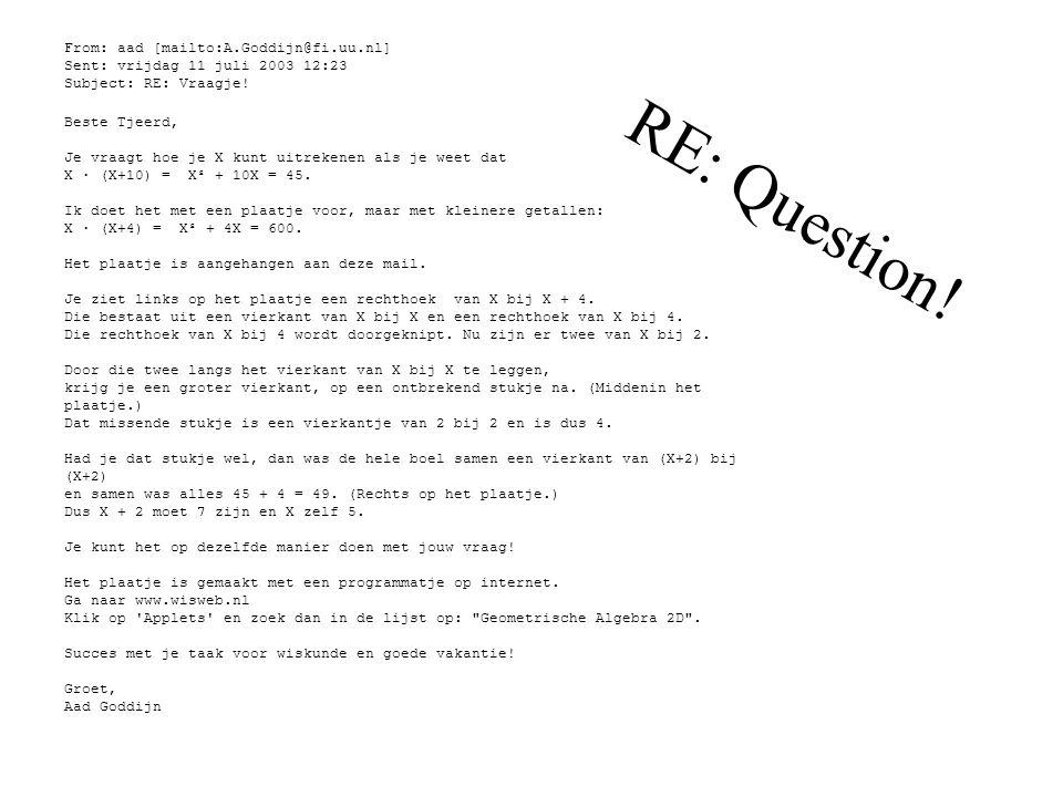 From: aad [mailto:A.Goddijn@fi.uu.nl] Sent: vrijdag 11 juli 2003 12:23 Subject: RE: Vraagje! Beste Tjeerd, Je vraagt hoe je X kunt uitrekenen als je w