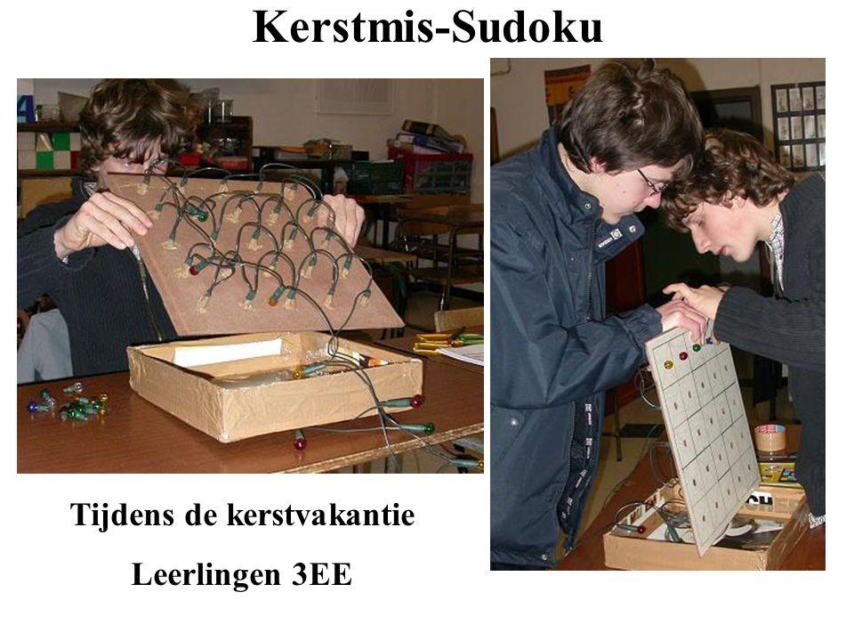 Kerstmis-Sudoku Tijdens de kerstvakantie Leerlingen 3EE