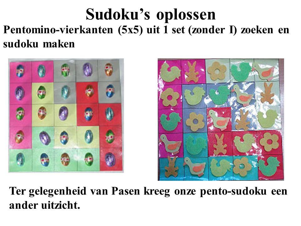 Sudoku's oplossen Pentomino-vierkanten (5x5) uit 1 set (zonder I) zoeken en sudoku maken Ter gelegenheid van Pasen kreeg onze pento-sudoku een ander u