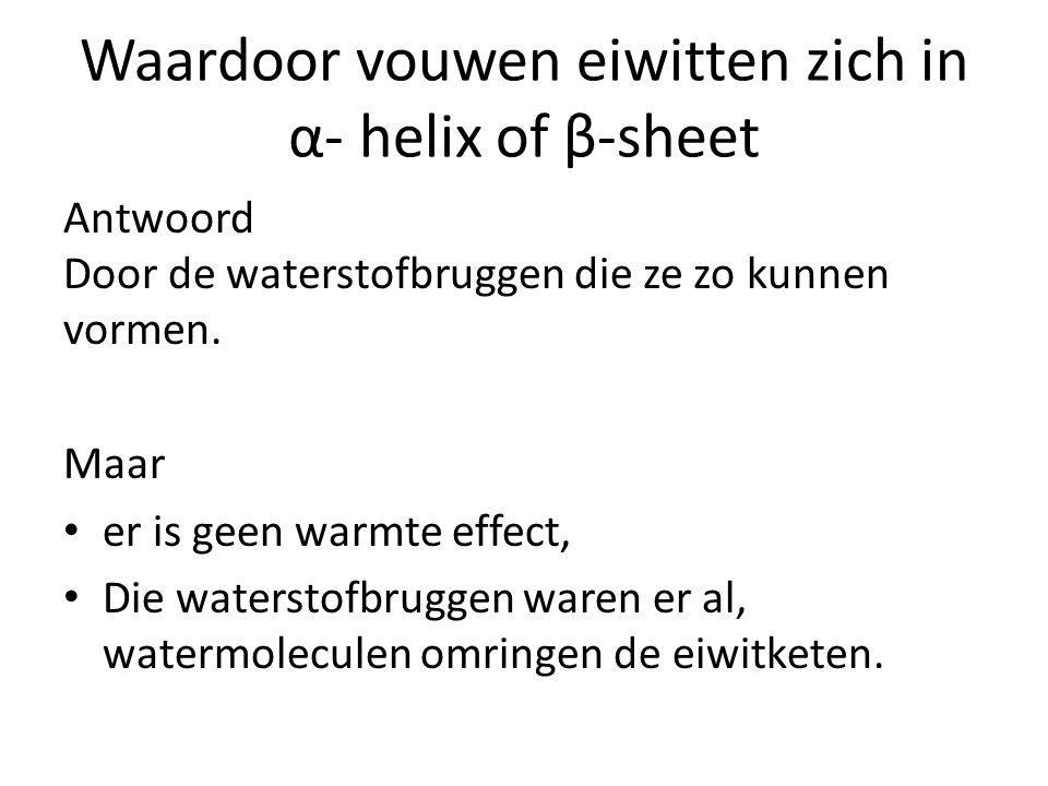 Antwoord Door de waterstofbruggen die ze zo kunnen vormen. Maar er is geen warmte effect, Die waterstofbruggen waren er al, watermoleculen omringen de