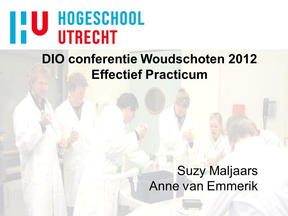 DIO conferentie Woudschoten 2012 Effectief Practicum Suzy Maljaars Anne van Emmerik