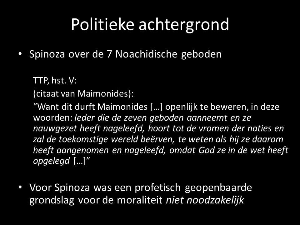 """Politieke achtergrond Spinoza over de 7 Noachidische geboden TTP, hst. V: (citaat van Maimonides): """"Want dit durft Maimonides […] openlijk te beweren,"""