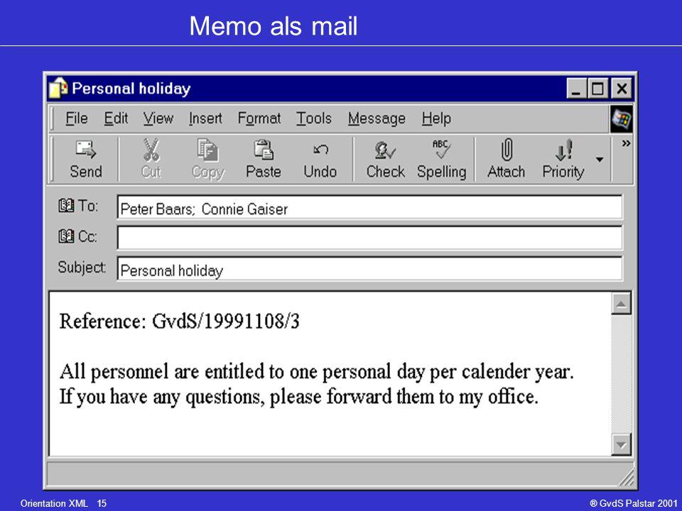 Orientation XML 15® GvdS Palstar 2001 Memo als mail