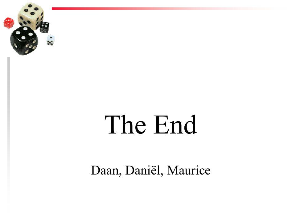 The End Daan, Daniël, Maurice