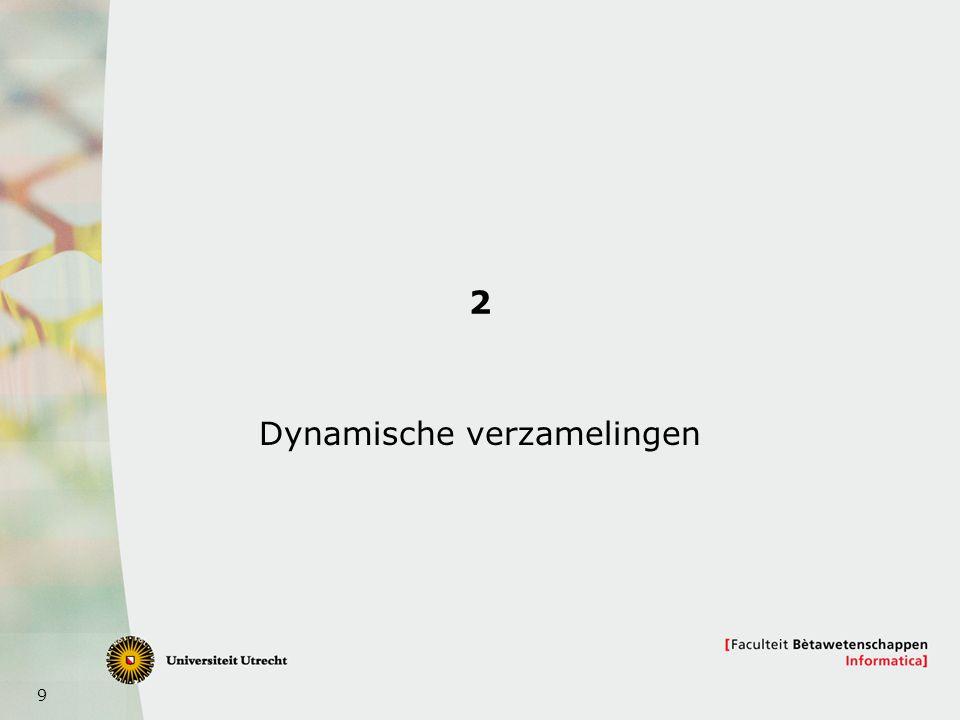 9 2 Dynamische verzamelingen