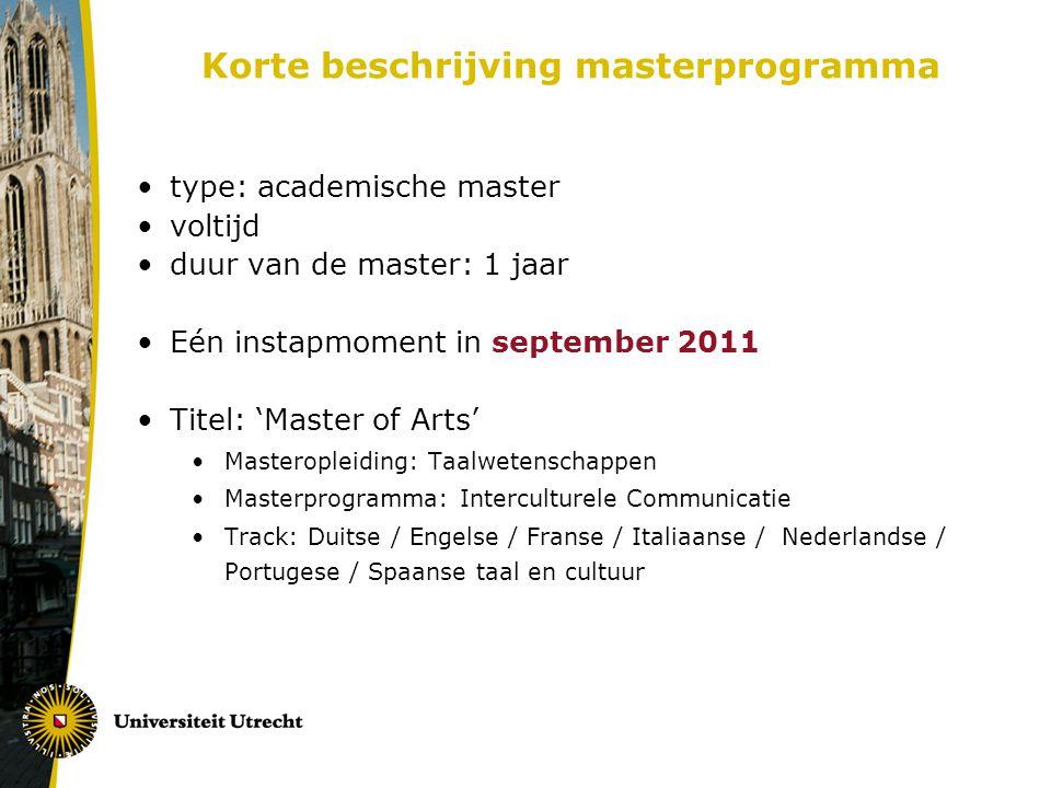 Globale opbouw van het studieprogramma Cursorisch gedeelte (30 ECTS) 1e semester (4 cursussen) Afstudeertraject (30 ECTS) 2e semester (stage en scriptie)