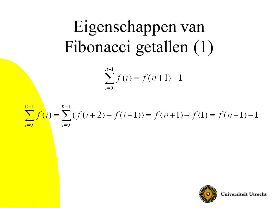 Eigenschappen van Fibonacci getallen (1)