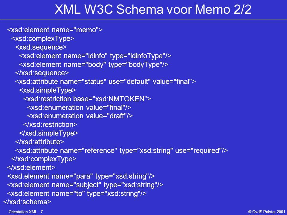 Orientation XML 28® GvdS Palstar 2001 Knopen in een XML boom Root knoop Element knoop Tekst knoop Attribuut knoop Commentaar knoop Processing instruction knoop Namespace knoop