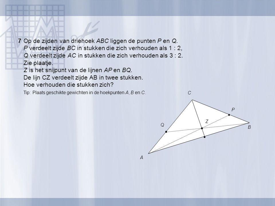 7Op de zijden van driehoek ABC liggen de punten P en Q. P verdeelt zijde BC in stukken die zich verhouden als 1 : 2, Q verdeelt zijde AC in stukken di