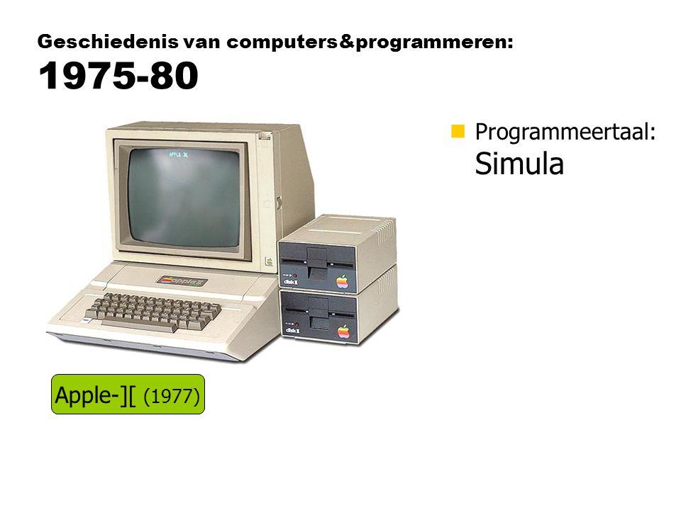 Geschiedenis van computers&programmeren: 1975-80 nProgrammeertaal: Simula Apple-][ (1977)