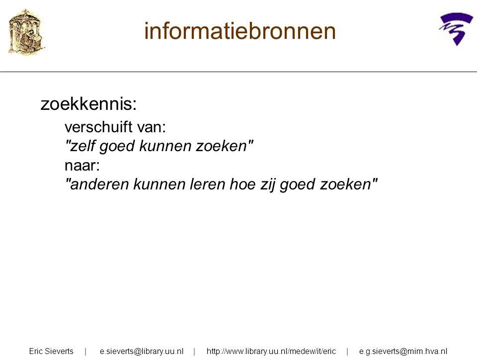 informatiebronnen zoekkennis: verschuift van: