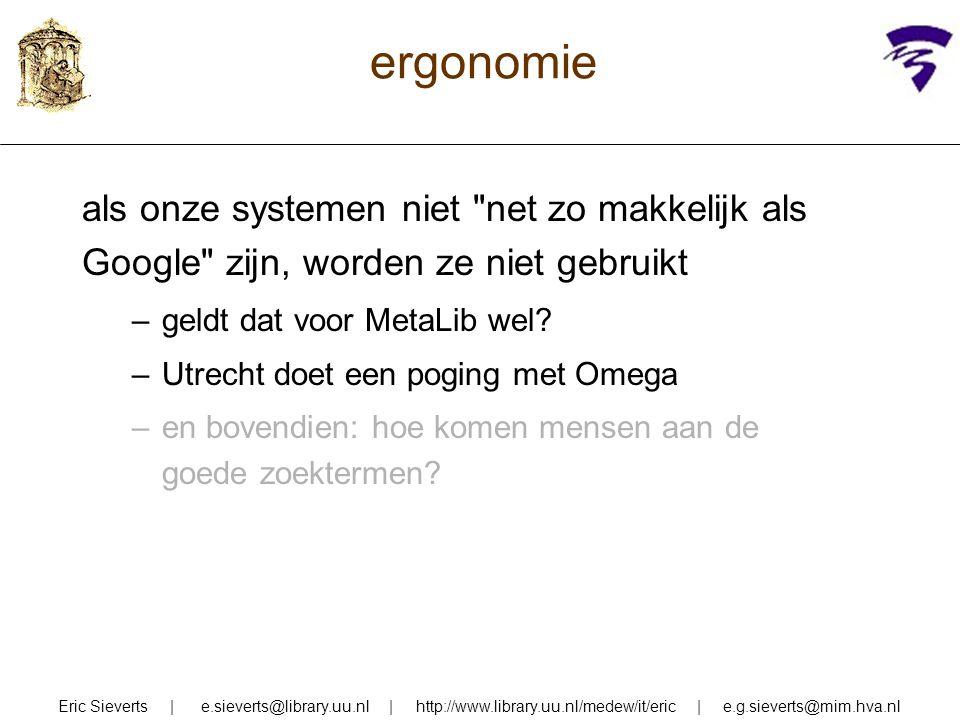 ergonomie als onze systemen niet