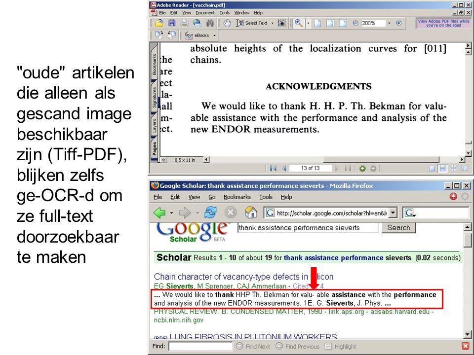 oude artikelen die alleen als gescand image beschikbaar zijn (Tiff-PDF), blijken zelfs ge-OCR-d om ze full-text doorzoekbaar te maken