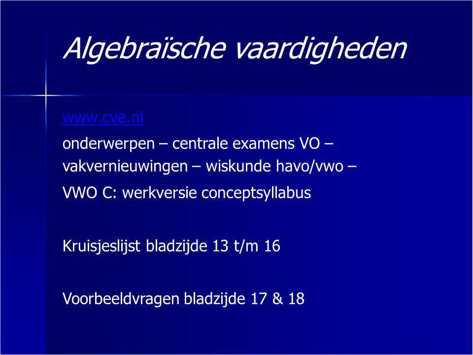 www.cve.nl onderwerpen – centrale examens VO – vakvernieuwingen – wiskunde havo/vwo – VWO C: werkversie conceptsyllabus Kruisjeslijst bladzijde 13 t/m