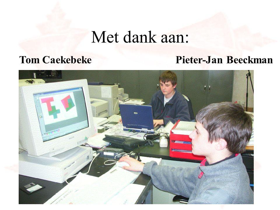 Met dank aan: Pieter-Jan BeeckmanTom Caekebeke