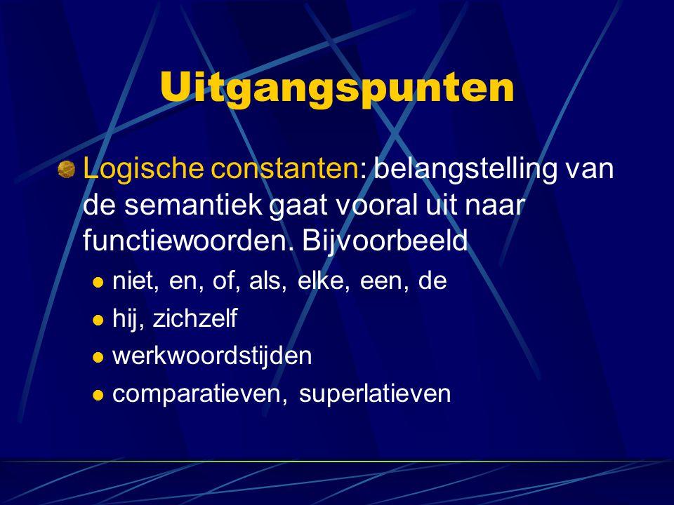 Predikatenlogica: Vocabulaire Logische ingrediënten Individuele constanten: a, b, c,..