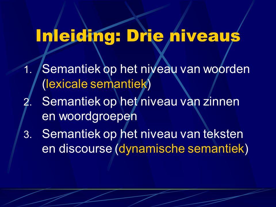 Inleiding: Drie colleges (Lexicale semantiek: doen we nu niet) Algemene begrippen (di 27 mei) Lambda-abstractie (do 29 mei) Gastcollege Prof.