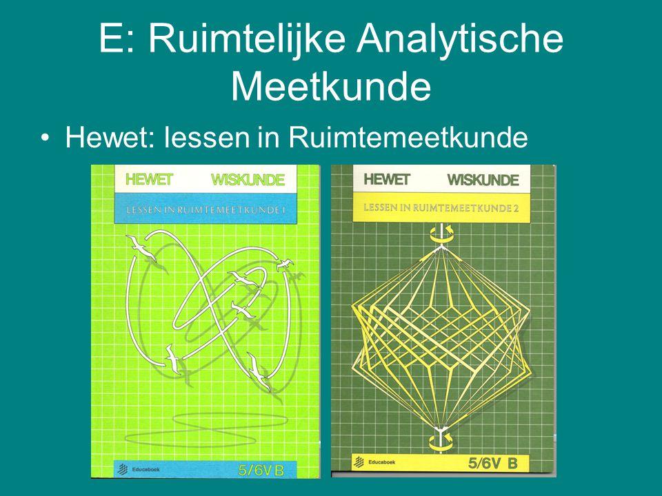 E: Ruimtelijke Analytische Meetkunde Hewet: lessen in Ruimtemeetkunde