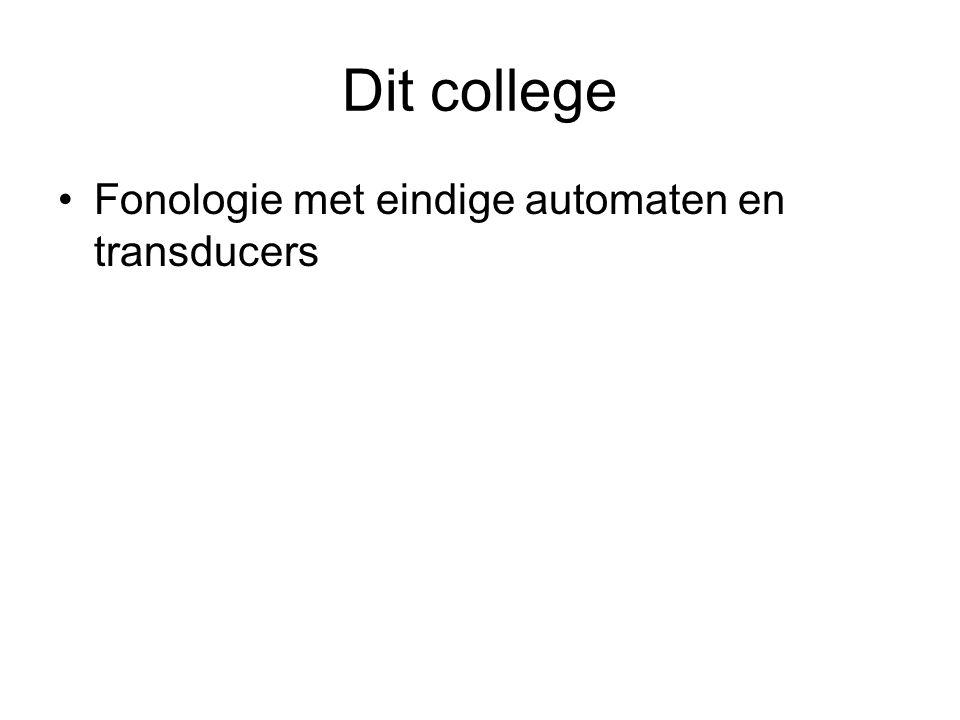 Dit college Fonologie met eindige automaten en transducers