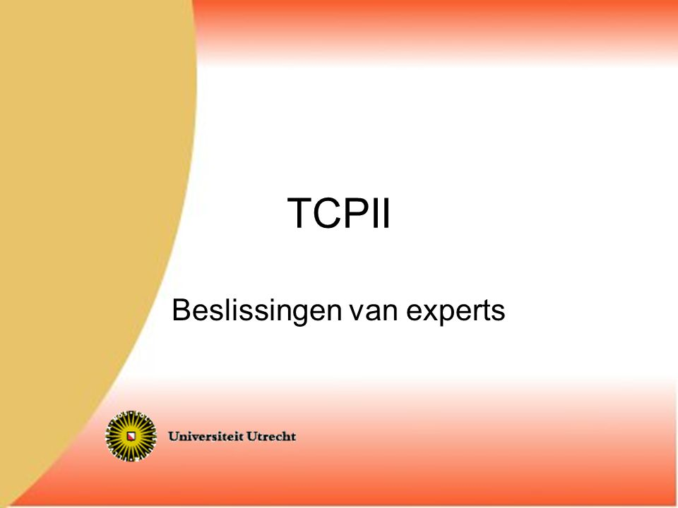 TCPII Beslissingen van experts