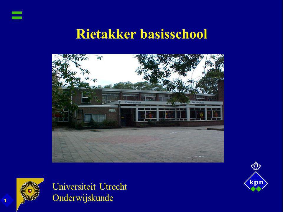 1 Rietakker basisschool Universiteit Utrecht Onderwijskunde