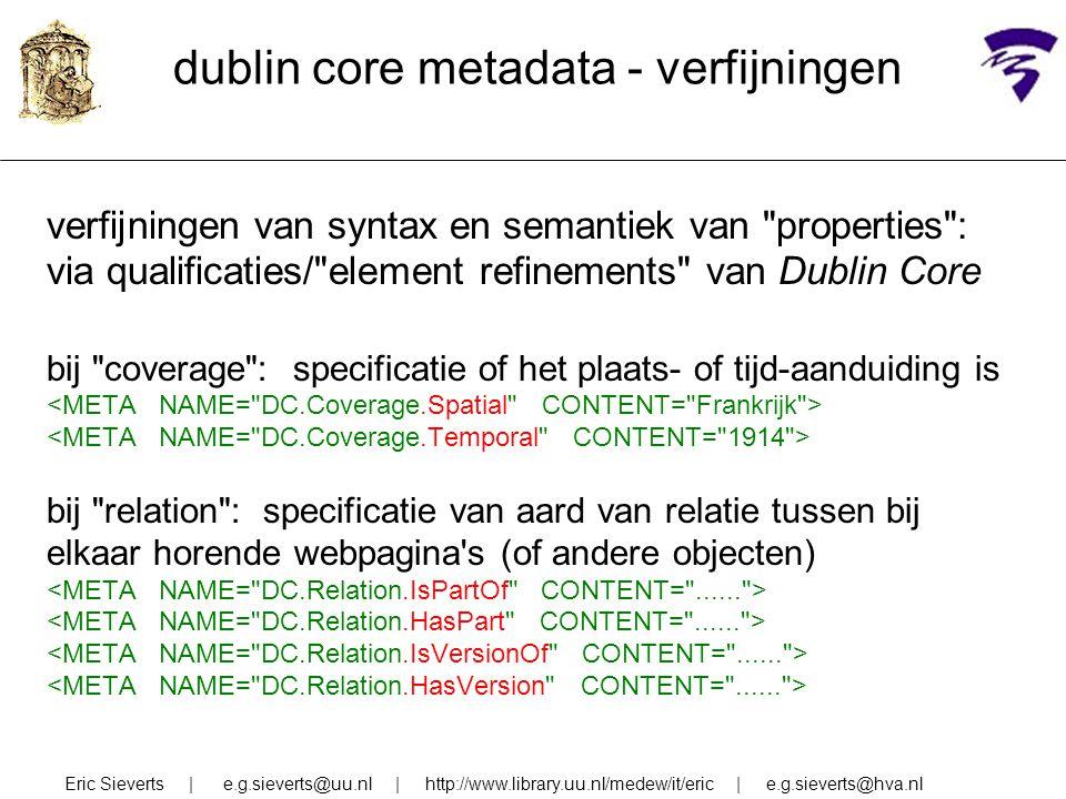 dublin core metadata - verfijningen verfijningen van syntax en semantiek van