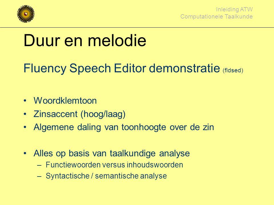 Inleiding ATW Computationele Taalkunde Van tekst naar spraak tekst voorbewerken afkortingen, getallen letter-naar-foneem fonetische transcriptie door