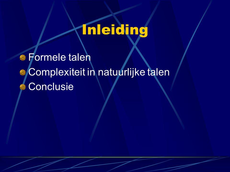 Conclusie Voor computationele toepassingen volstaan vaak eindige of context-vrije mechanismen.