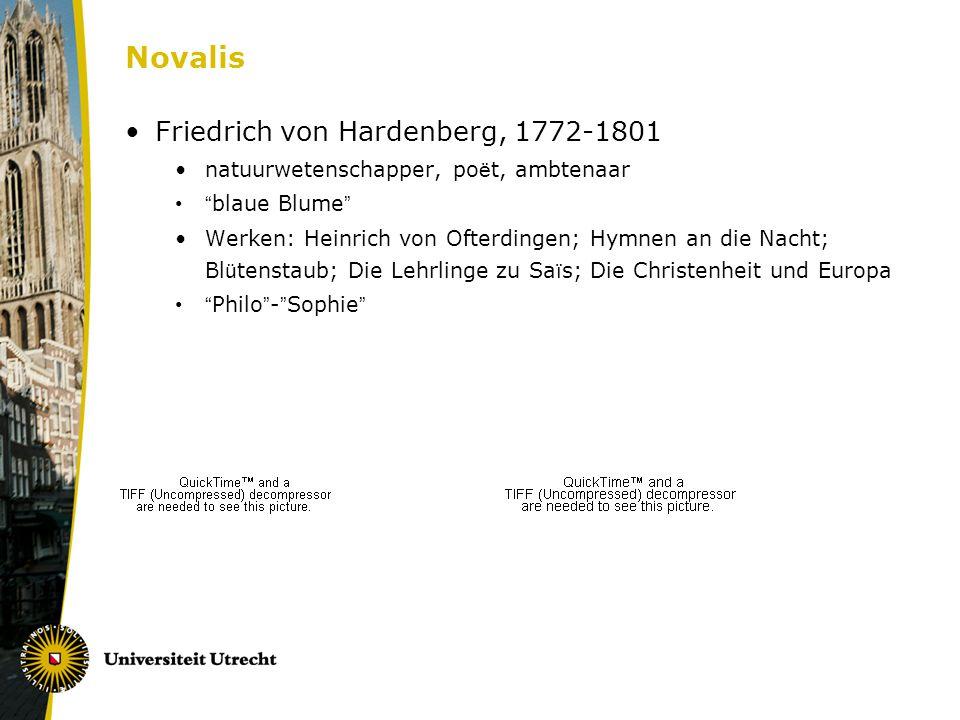 """Novalis Friedrich von Hardenberg, 1772-1801 natuurwetenschapper, po ë t, ambtenaar """" blaue Blume """" Werken: Heinrich von Ofterdingen; Hymnen an die Nac"""