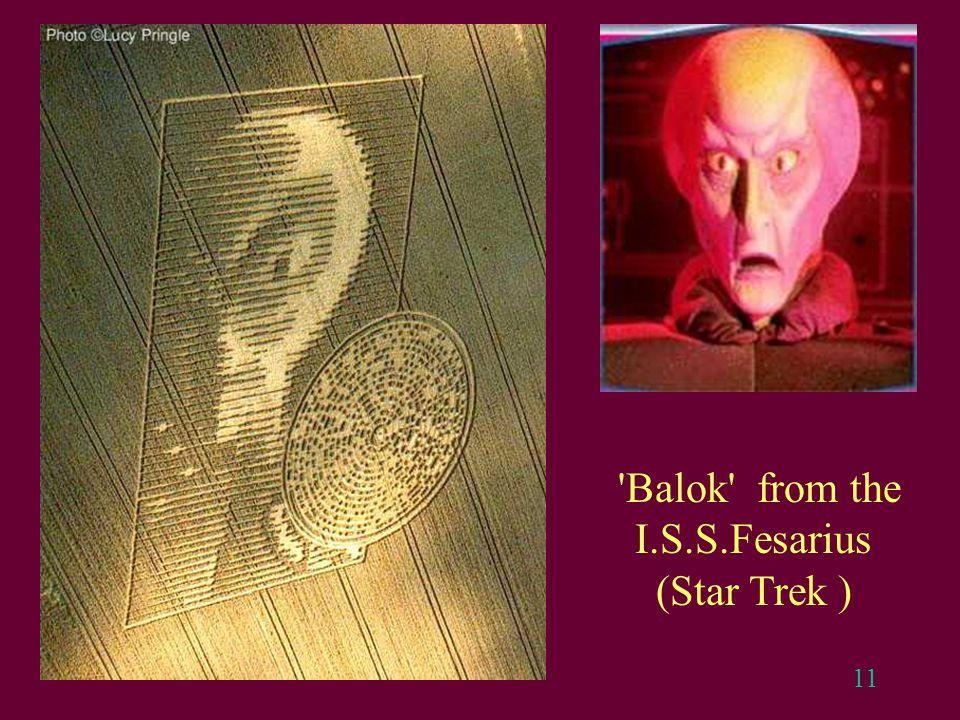11 'Balok' from the I.S.S.Fesarius (Star Trek )