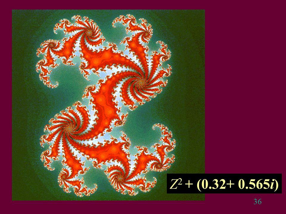 36 Z 2 + (0.32+ 0.565i)