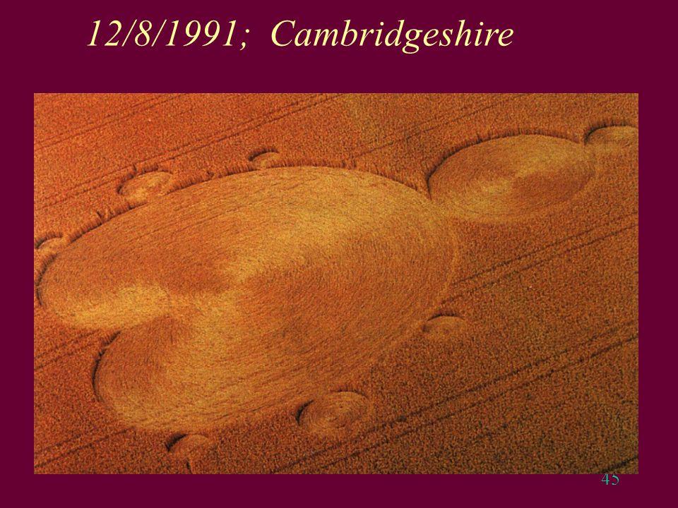 45 12/8/1991; Cambridgeshire