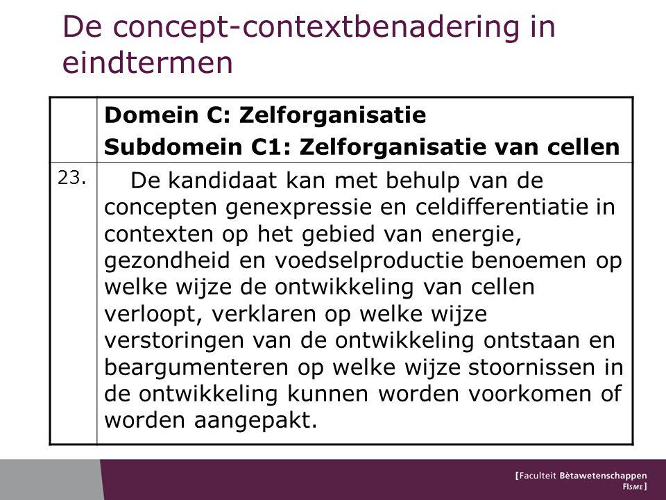 Domein C: Zelforganisatie Subdomein C1: Zelforganisatie van cellen 23. De kandidaat kan met behulp van de concepten genexpressie en celdifferentiatie