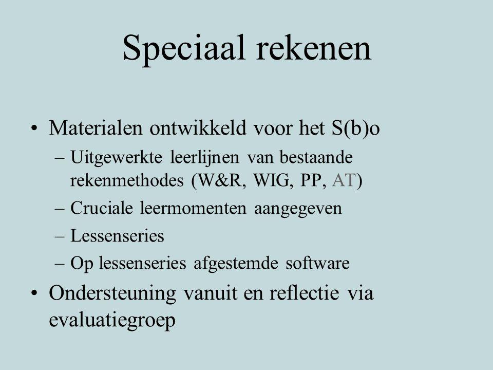 Speciaal rekenen Materialen ontwikkeld voor het S(b)o –Uitgewerkte leerlijnen van bestaande rekenmethodes (W&R, WIG, PP, AT) –Cruciale leermomenten aa