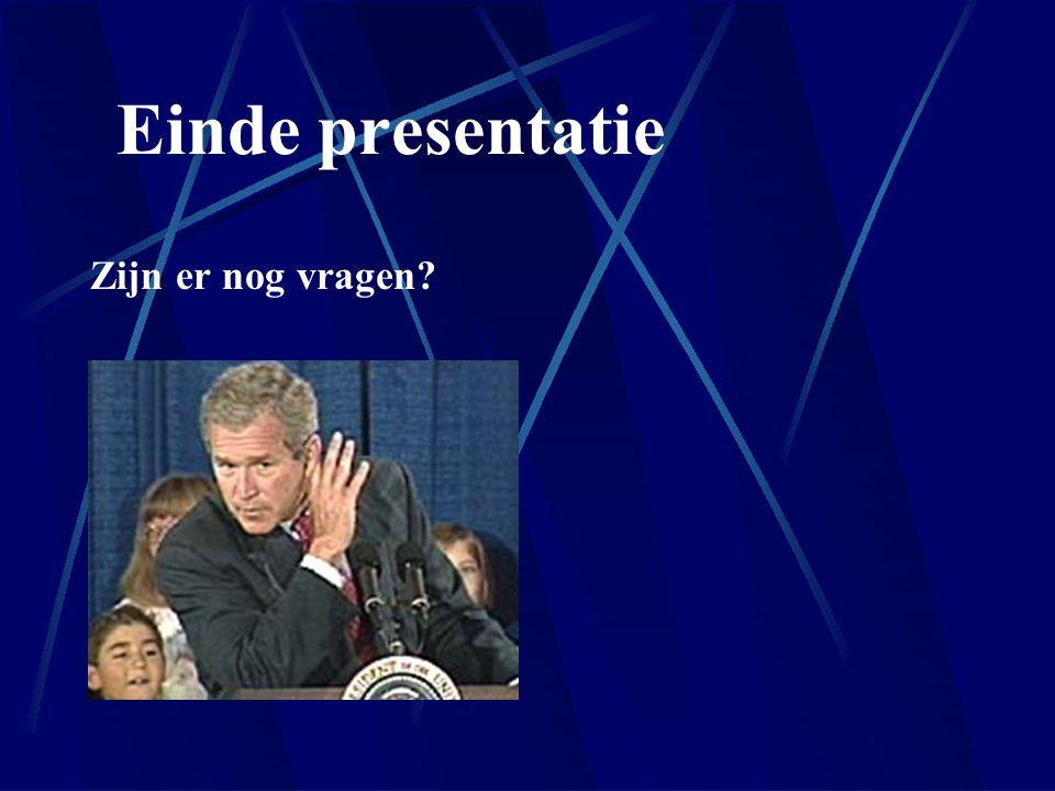 Einde presentatie Zijn er nog vragen?