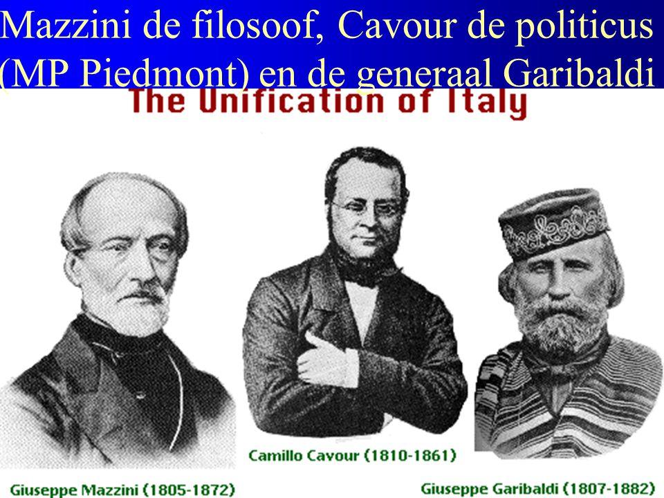 Mazzini de filosoof, Cavour de politicus (MP Piedmont) en de generaal Garibaldi