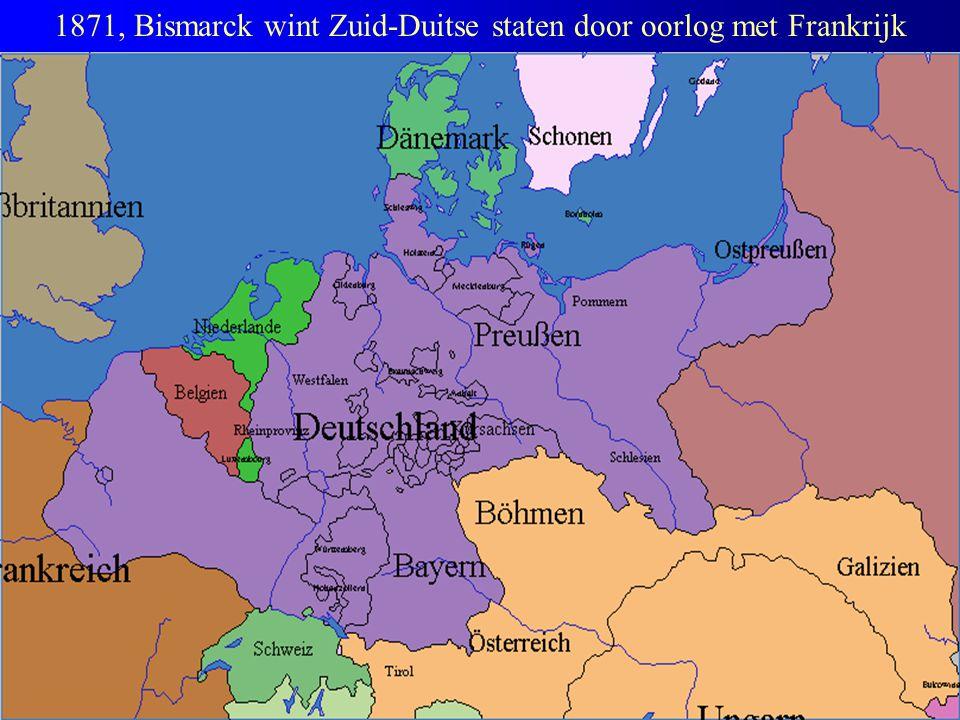 1871, Bismarck wint Zuid-Duitse staten door oorlog met Frankrijk
