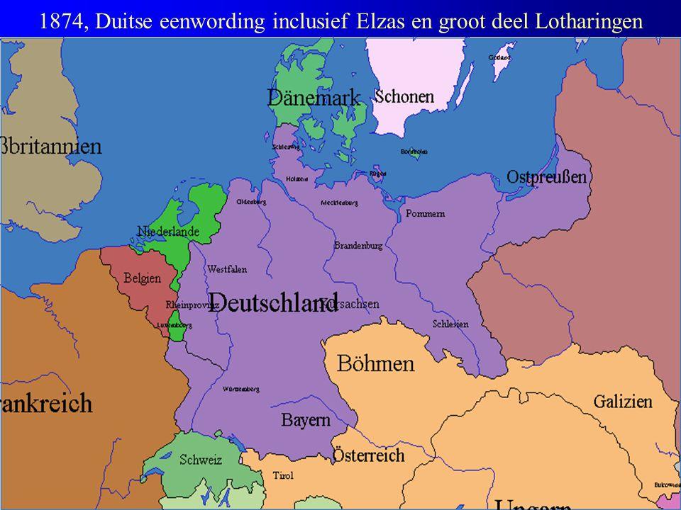 1874, Duitse eenwording inclusief Elzas en groot deel Lotharingen